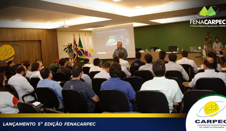 Lançamento FENACARPEC- 5ª Feira de Negócios Agropecuários CARPEC.